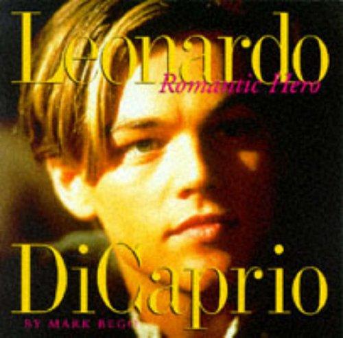 9780091865672: Leonardo Di Caprio Romantic Hero