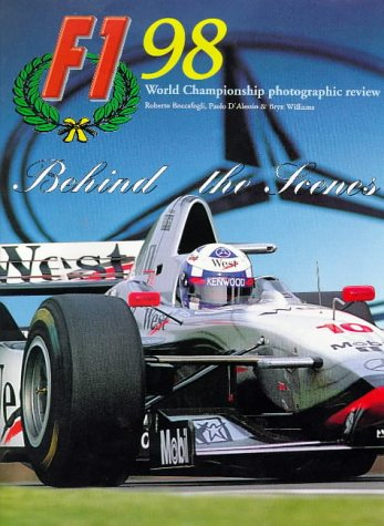 9780091865726: Formula One 1998: Behind the Scenes