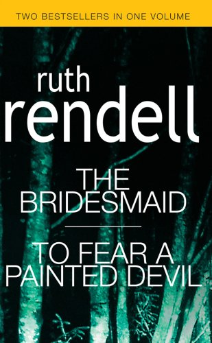 9780091866235: The Bridesmaid / To Fear A Painted Devil