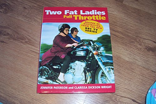 9780091867034: Two Fat Ladies Full Throttle