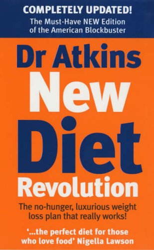 9780091867836: Dr. Atkins' New Diet Revolution