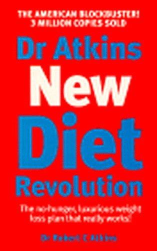 9780091867836: Dr Atkins' New Diet Revolution