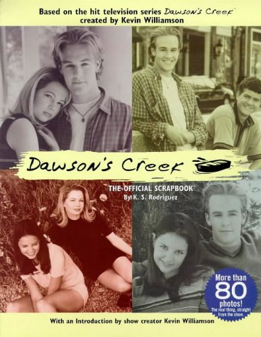 9780091867874: Dawson's Creek : The Official Scrapbook