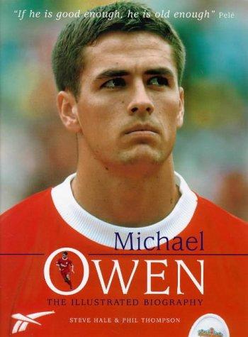 Michael Owen: Thompson, Phil, Hale,