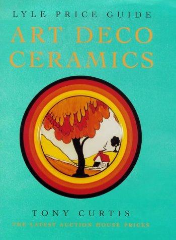 9780091868345: Lyle Price Guide: Art Deco Ceramics