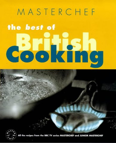9780091868444: Best of British Cooking