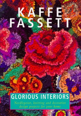 9780091868529: Glorious Interiors: Needlepoint, Knitting and Decorative Design Projects for Your Home