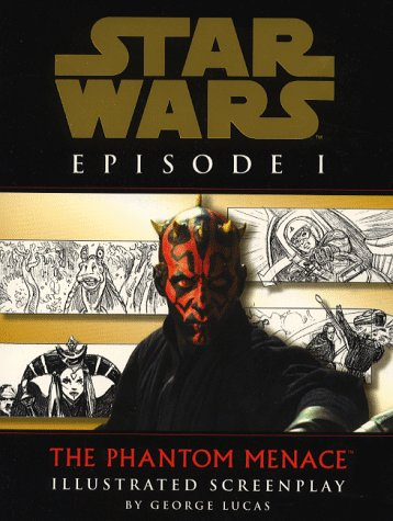 9780091868680: Star Wars: The Phantom Menace - Illustrated Screenplay