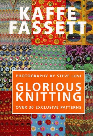 Glorious Knitting: Kaffe Fassett