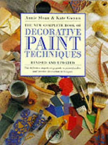 9780091869366: The New Complete Book of Decorative Paint Techniques