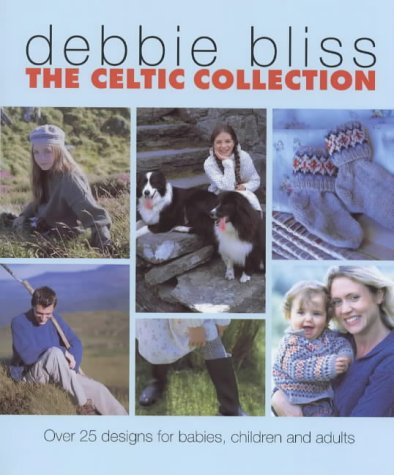 9780091869472: The Celtic Collection: Over 25 Designs for Babies, Children and Adults