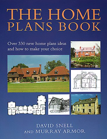 9780091869533: The Home Plans Book: Over 330 new home plans ideas and how to make your choice