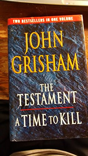 9780091869595: Testament/A Time to Kill