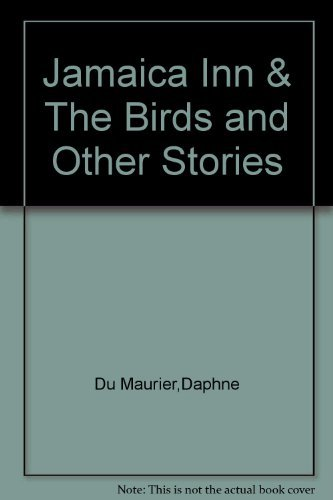 9780091870126: Jamaica Inn & The Birds and Other Stories
