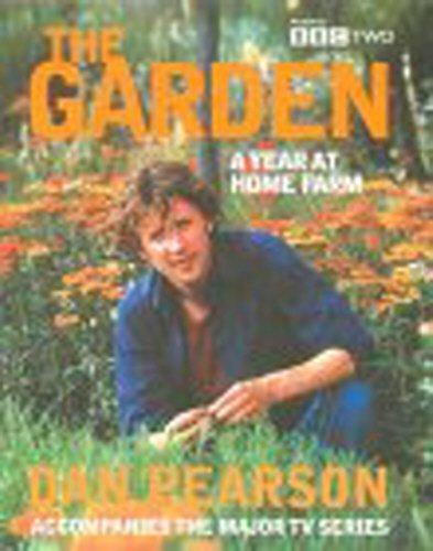 9780091870324: The Garden: A Year at Home Farm