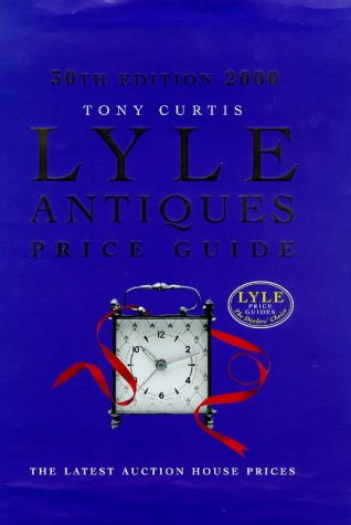 Lyle Antiques Price Guide 30th Edition 2000: TONY CURTIS