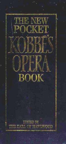 9780091870935: New Pocket Kobbe's Opera Book