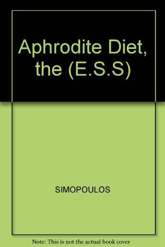 9780091871482: Aphrodite Diet, the (E.S.S)