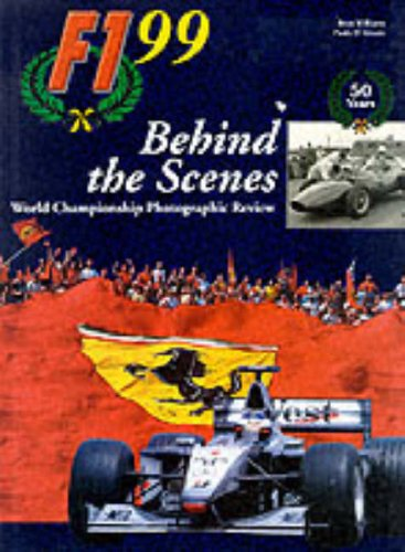 9780091871697: Formula One 1999: Behind the Scenes