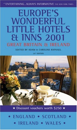 9780091871703: The Good Hotel Guide 2001: Great Britain and Ireland (EUROPE'S WONDERFUL LITTLE HOTELS AND INNS GREAT BRITAIN AND IRELAND)