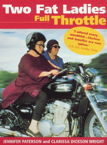 9780091872588: Two Fat Ladies Full Throttle