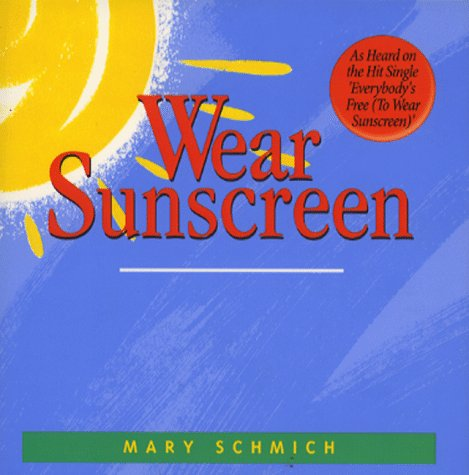 9780091872687: Wear Sunscreen: A Primer for Real Life