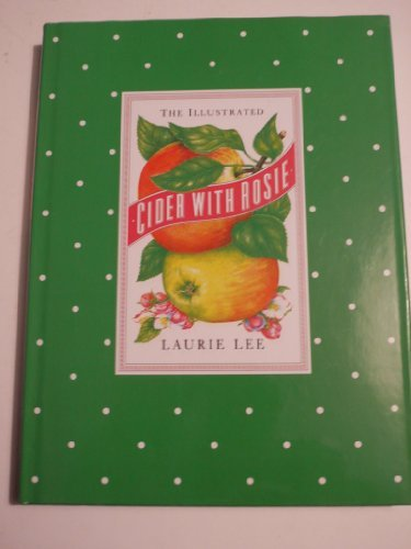 9780091872830: The Illustrated Cider With Rosie