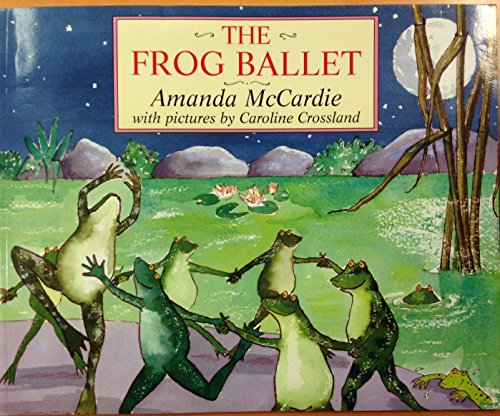 9780091873004: THE FROG BALLET