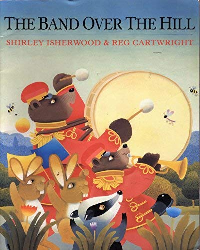 9780091873028: The Band over the Hill