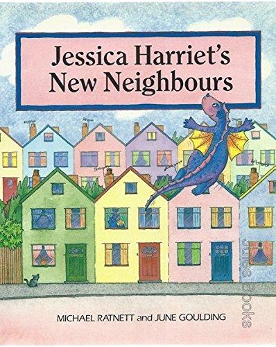 9780091873059: Jessica Harriet's New Neighbours