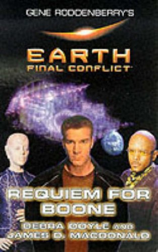 9780091873301: Earth Final Conflict: Requiem For Boone