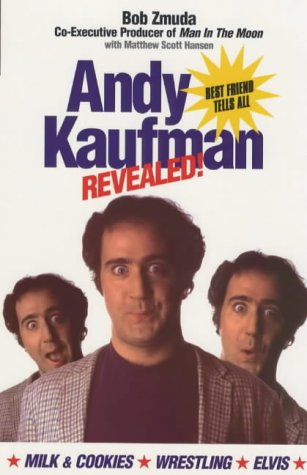 9780091874070: Andy Kaufman Revealed: Best Friend Tells All