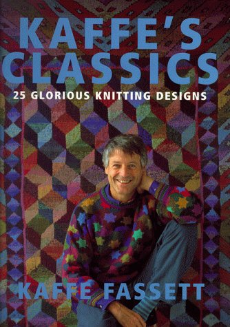 9780091874094: Kaffe's Classics: 25 Glorious Knitting Designs