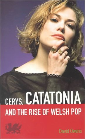 Cerys Catatonia & the Rise of Welsh Pop: David Owens