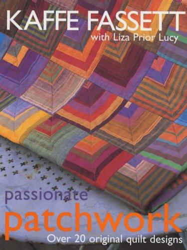 9780091874186: Passionate Patchwork