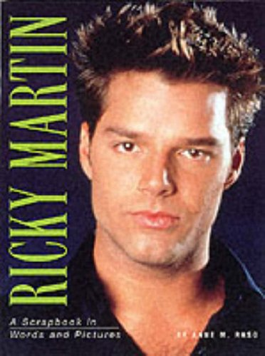 9780091874278: Ricky Martin: A Scrapbook in Words and Pictures