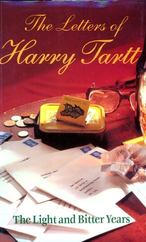 9780091874599: The Letters of Harry Tartt