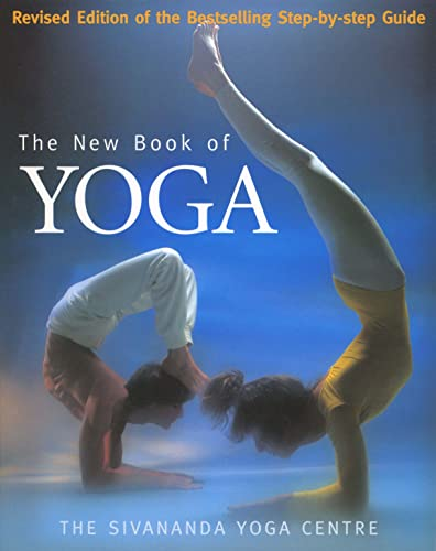 9780091874612: New Book of Yoga: Revised Edition of the Bestselling Step-By-Step Guide