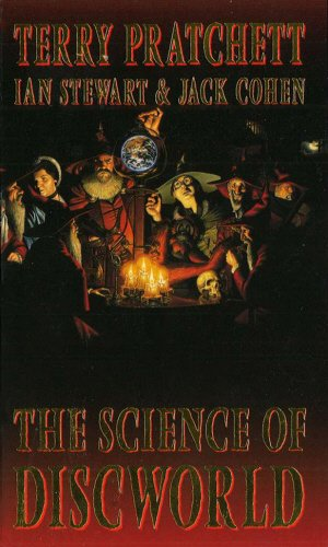 9780091874773: Science of Discworld