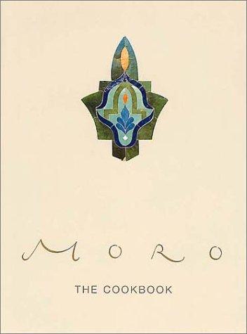 9780091874834: Moro: The Cookbook