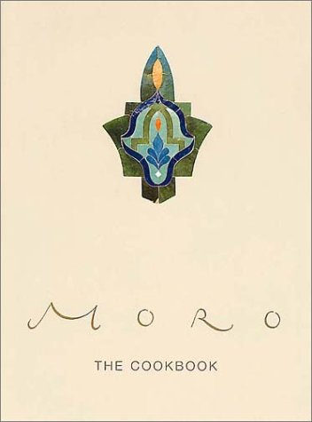 9780091874834: The Moro Cookbook