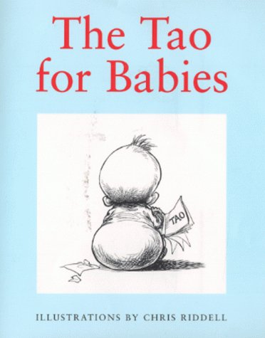 9780091874841: The Tao for Babies