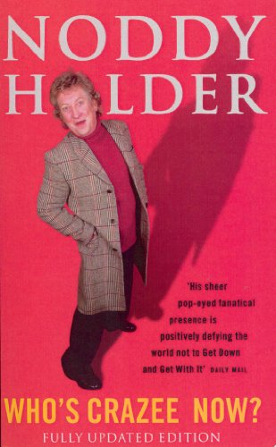 9780091875039: Noddy Holder-Who's Crazee Now?