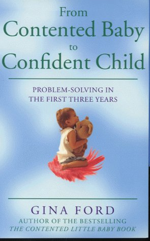 9780091875237: The Contented Toddler Years