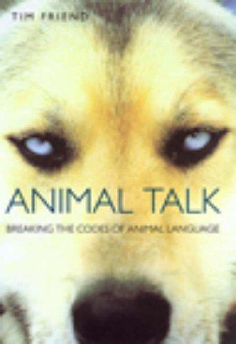 9780091875244: Animal Talk: Breaking the Codes of Animal Language