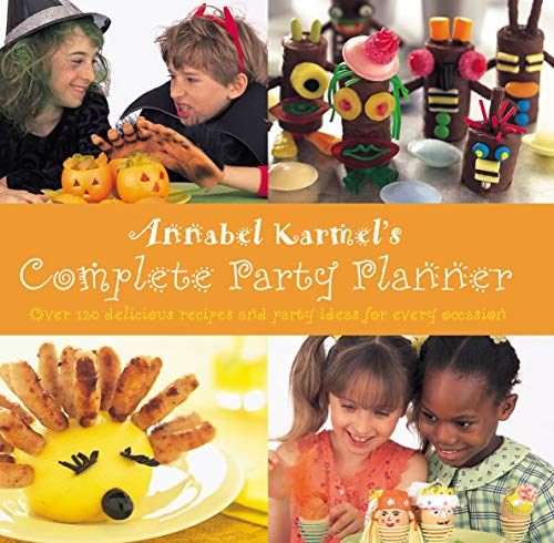 9780091875268: Annabel Karmel's Complete Party Planner