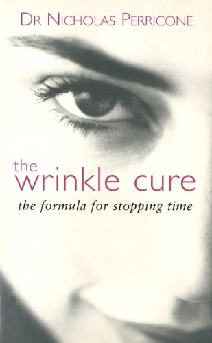9780091876333: The Wrinkle Cure: The Formula for Stopping Time