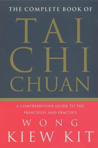 9780091876562: Complete Book Of Tai Chi Chuan: A comprehensive guide to the principles and practice