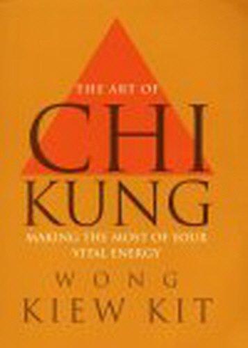 9780091876579: Art of Chi Kung