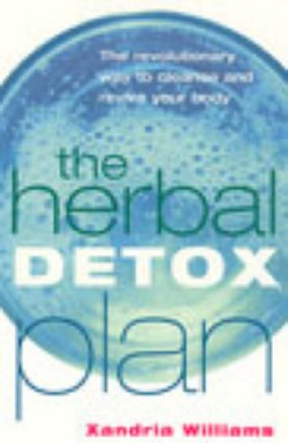 9780091876722: The Herbal Detox Plan